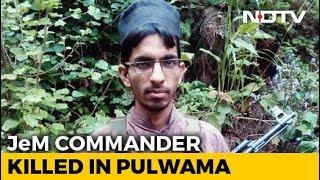 Pulwama Terror Mastermind Kamran, Pakistani, Killed In 12-Hour Encounter - NDTV