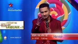 India' Raw Star Promo: Multi lingual Yo Yo Honey Singh! - STARPLUS