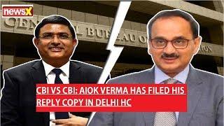 CBI Director Alok Verma Has filed his reply copy in Delhi HighCourt - NEWSXLIVE