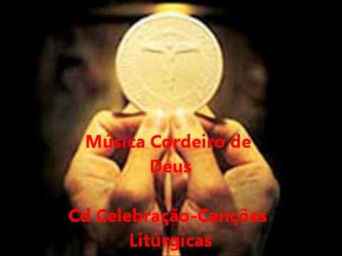 Cordeiro de Deus - Cd Celebração - Canções Litúrgicas - Ministério Amor e Adoração.