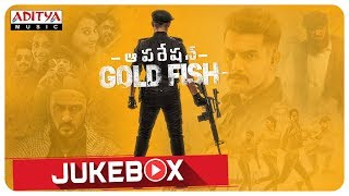 Operation Gold Fish Full Songs Jukebox  || Aadi, Sasha Chettri, Nitya Naresh || Adivi Sai Kiran - ADITYAMUSIC