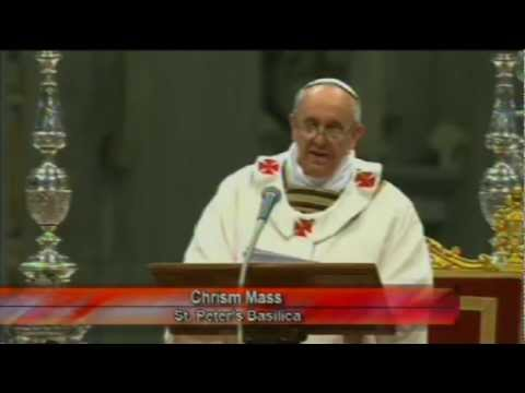 Pope Francis - Chrism Mass homily