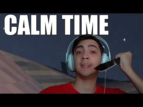 CALM TIME - GRITOS E ASSASSINATOS!