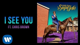 Kap G Feat. Chris Brown - I See You ( 2017 )