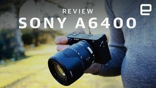 Sony A6400 Review: A live-blogging cam held back by a few problem - ENGADGET