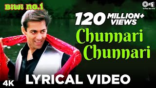 Chunnari Chunnari Lyrical Video - Biwi No.1 | Salman Khan & Sushmita Sen | Anu Malik - TIPSMUSIC