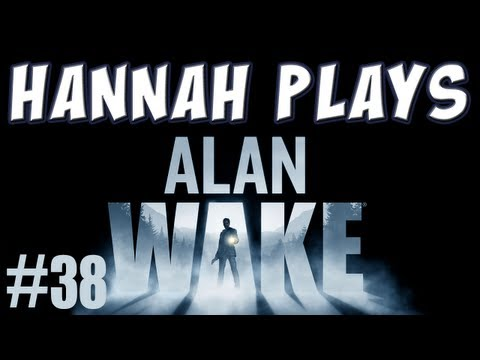 Alan Wake, Part 38 - Darlings