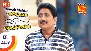 Taarak Mehta Ka Ooltah Chashmah - Ep 2339 - Webisode - 16th November, 2017 - SABTV