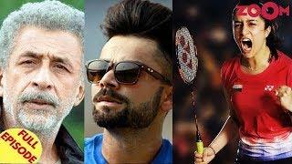 Naseeruddin calls out Virat Kohli   Amole Gupte unhappy with Shraddha Kapoor & more - ZOOMDEKHO