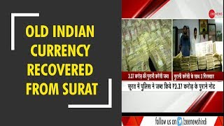 Gujarat: Old Indian currency notes worth Rs 3 crore recovered from Surat - ZEENEWS