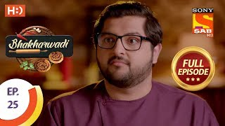 Bhakharwadi - Ep 25 - Full Episode - 15th March, 2019 - SABTV