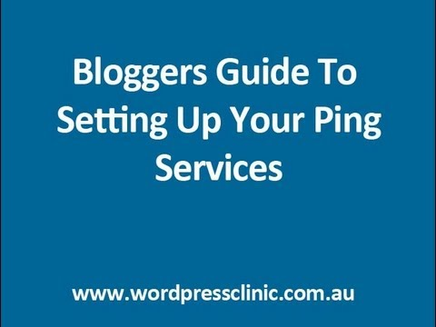 Google Blog Ping Service Tutorial