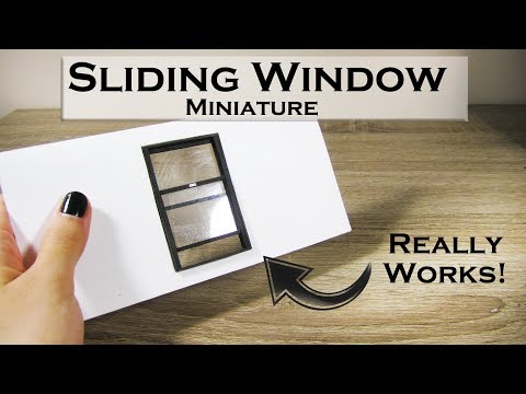 DIY Miniature - Sliding Window (really works!)