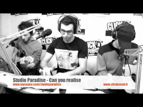 Studio Paradise - Can You Realise - En Live sur Click N' Rock
