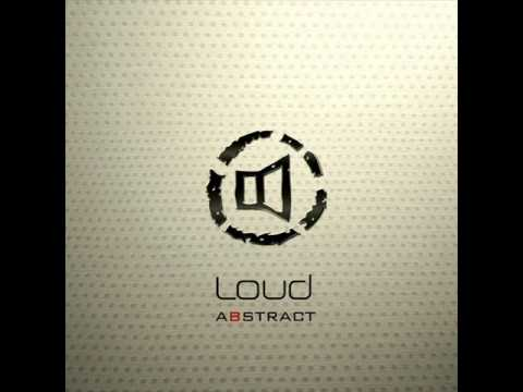 Loud - Loose Senses