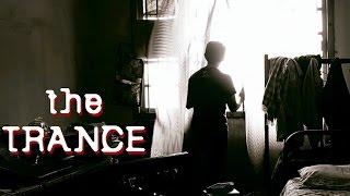 THE TRANCE | Telugu Short Film 2014 - YOUTUBE