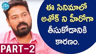 Darshakudu Director Jakka Hariprasad Exclusive Interview Part #2 || Talking Movies With iDream - IDREAMMOVIES