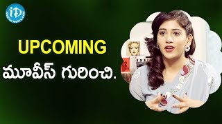 Chandini Chowdary About Her Upcoming Movies || Celeb LifeStyles With Deeksha Sid - IDREAMMOVIES