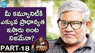 Tanikella Bharani Exclusive Interview PART 18    Frankly With TNR    Talking Movies With iDream - IDREAMMOVIES
