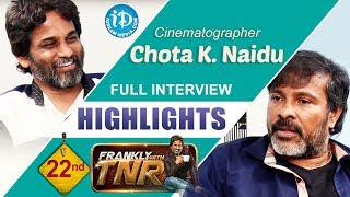 Chota K Naidu Exclusive Interview Highlights || Frankly With TNR#22 || Talking Movies with iDream - IDREAMMOVIES