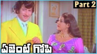 Super Star Krishna Superhit Telugu Movie AGENT GOPI | Part 2 | Krishna Jayapradha - RAJSHRITELUGU
