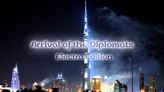 Royalty Free :Arrival of the Diplomats Electro Edition