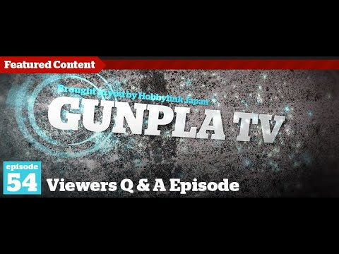 Gunpla TV - Episode 54 - Gundam AGE - Gundam Seven Sword