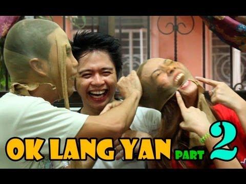 OK Lang Yan part 2