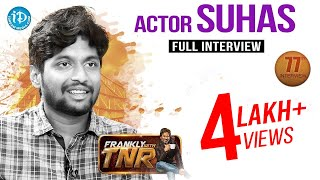 Actor Suhas Exclusive Interview || Frankly With TNR #77 || Talking Movies With iDream - IDREAMMOVIES