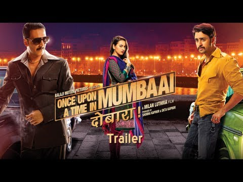 Once Upon A Time In Mumbaai Dobara - Official Trailer | Akshay Kumar, Imran Khan, Sonakshi Sinha