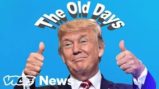 "20 Things Trump Misses About ""The Old Days"" - VICENEWS"