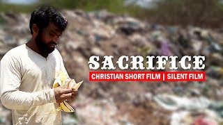 CHRISTIAN SHORT FILM |  SACRIFICE | SILENT FILM | ALL LANGUAGES - YOUTUBE