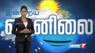 Weather Forecast 09-02-2016 – News7 Tamil Show