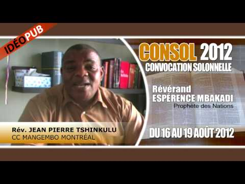 CONSOL 2012  MONTRAL DU 16 AU 19 AOT 2012 AVEC LE RV. ESPRANCE MBAKADI