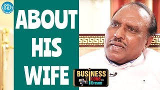 GBK Rao About His Wife || Business Icons With iDream - IDREAMMOVIES