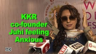 KKR co-founder Juhi Chawla feeling Anxious before IPL 2018 - BOLLYWOODCOUNTRY