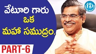 Lyricist Sirivennela Seetaramasastri Exclusive Interview - Part #6 || Koffee With Yamuna Kishore - IDREAMMOVIES