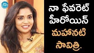 Mahanati Savitri Is My Favourite Heroine - Karunya || Talking Movies || #SeethaRamuniKosam - IDREAMMOVIES