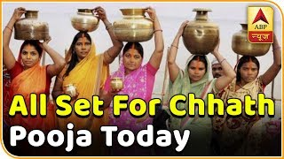 Delhi, Ghaziabad all set for Chhath pooja today - ABPNEWSTV