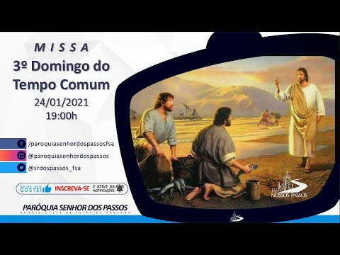 Missa do 3º Domingo do Tempo Comum - 24/01/2021 - 19:00h
