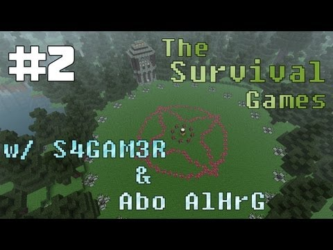 Minecraft Survival Games #2 w/ S4GAM3R & aBoAlHrG   :   