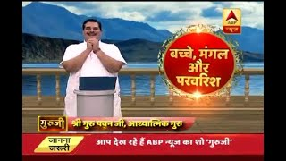 Guruji: Here are parenting tips by Pawan Sinha - ABPNEWSTV