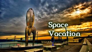 Royalty Free :Space Vacation