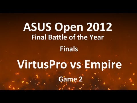 ASUS Open 2012 FBOTY Finals: VirtusPro vs Empire, game 2 /w TL.Bulba