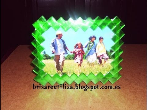 12.RECICLAJE DE BOTELLAS DE PLSTICO.( MARCO PARA FOTOS) - DIY PICTURE FRAME