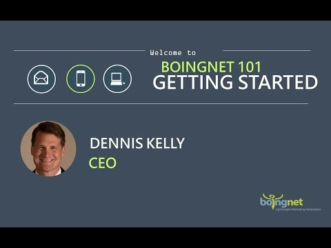 Marketing Automation Webinar: Boingnet 101 - Getting Started