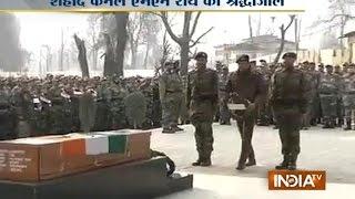 Army pays tribute to martyrs Colonel MN Rai & head constable Sanjeevan Singh - INDIATV