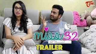 Miss32 Web Series Trailer 2018 | Parthu Nemani | Vaishnavi| Raj Gopal| Getup Srinu | By Srividhya - TELUGUONE