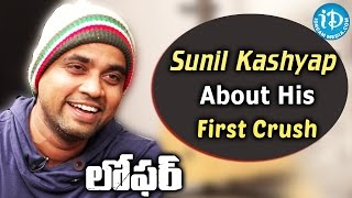 Sunil Kashyap About His First Crush || Loafer || Talking Movies With iDream - IDREAMMOVIES