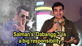 Salman's 'Dabangg 3' is a big responsibility for Arbaaz - BOLLYWOODCOUNTRY